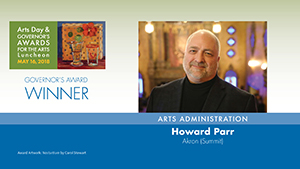 Governor's Awards 2018: Howard Parr, Arts Administration Winner
