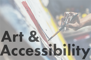 Art & Accessibility: Tip #2